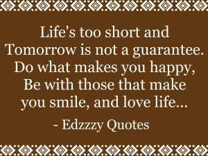 Lifes-Too-Short-Inspirational-Life-Quotes